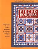 Pieced Borders: The Complete Resource (0929589033) by Judy Martin