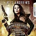 Blutfehde auf Alvarado (Frontiersmen 2) Hörbuch von Wes Andrews Gesprochen von: Peter Lontzek