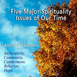 Five Major Spiritual Issues of Our Time Speech