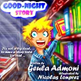 img - for Children's eBook: Goodnight Story (Sweet Dreams Bedtime Story for Ages 2-8) book / textbook / text book