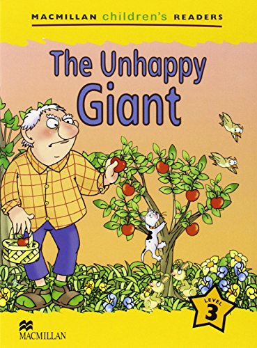 The Unhappy Giant: Level 3 (Macmillan Children's Readers (International))