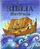 La Biblia Ilustrada (Spanish Edition)