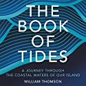 The Book of Tides Hörbuch von William Thomson Gesprochen von: Peter Noble