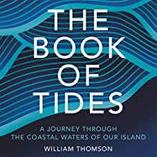 The Book of Tides Audiobook by William Thomson Narrated by Peter Noble
