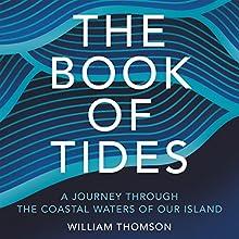 The Book of Tides | Livre audio Auteur(s) : William Thomson Narrateur(s) : Peter Noble