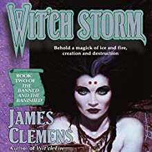Wit'ch Storm: The Banned and the Banished, Book 2 (       UNABRIDGED) by James Clemens Narrated by Jennifer Van Dyck, Kevin Pariseau