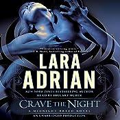 Crave the Night: A Midnight Breed Novel, Book 12 | Lara Adrian