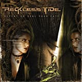 Repent Or Seal Your Fate by Reckless Tide (2006)
