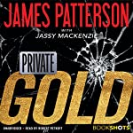 Private: Gold | James Patterson,Jassy Mackenzie