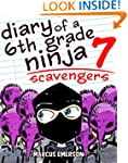 Diary of a 6th Grade Ninja 7: Scaveng...