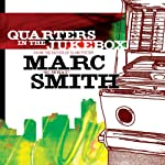 Quarters in the Jukebox: Slam Poetry | Marc Kelly Smith