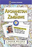 img - for Afghanistan to Zimbabwe: Country Facts That Helped Me Win the National Geographic Bee by Wojtanik, Andrew (2005) Paperback book / textbook / text book