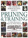 American Horticultural Society Pruning & Training (American Horticultural Society Practical Guides) - 1564583317