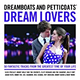 Dreamboats and Petticoats - Dream Lovers Various Artists