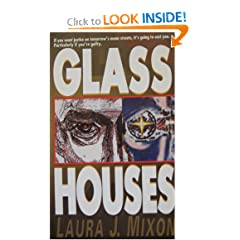 Glass Houses by Laura J. Mixon