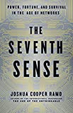 img - for The Seventh Sense: Power, Fortune, and Survival in the Age of Networks book / textbook / text book