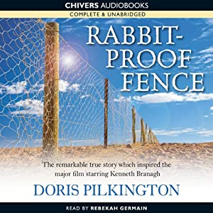 Rabbit-Proof Fence | [Doris Pilkington]
