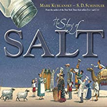 The Story of Salt Audiobook by Mark Kurlansky Narrated by Brett Barry