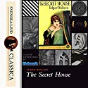 The Secret House Audiobook by Edgar Wallace Narrated by Don W. Jenkins