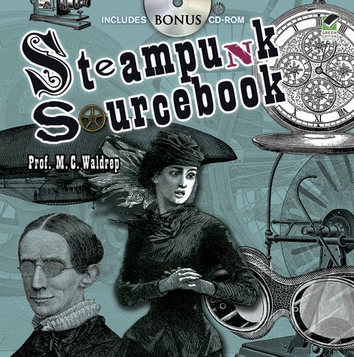 Steampunk Sourcebook (Dover Pictorial Archives)