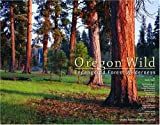 img - for Oregon Wild: Endangered Forest Wilderness by Kerr, Andy (August 1, 2004) Paperback book / textbook / text book