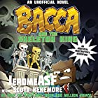Bacca and the Skeleton King: An Unofficial Minecrafter's Adventure Hörbuch von  JeromeASF, Scott Kenemore Gesprochen von: Bernard Setaro Clark