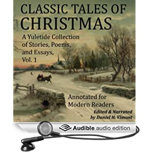 Classic Tales of Christmas: A Yuletide Collection of Stories, Poems, and Essays
