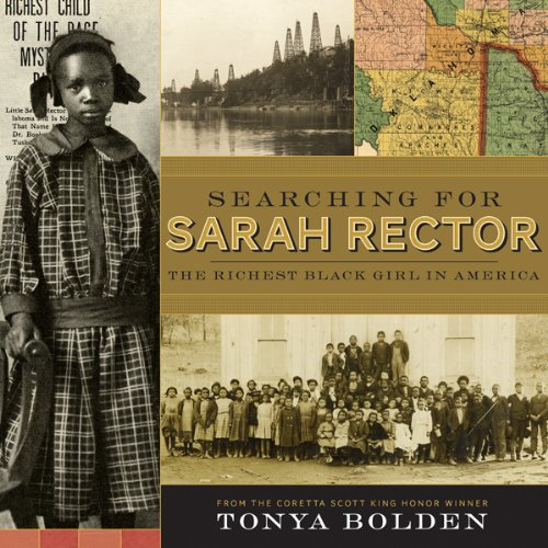 Searching for Sarah Rector : The Richest Black Girl in America