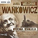 Opierzona rewolucja | Melchior Wankowicz