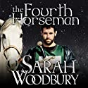 The Fourth Horseman: A Gareth and Gwen Medieval Mystery, Book 3 Audiobook by Sarah Woodbury Narrated by Laurel Schroeder