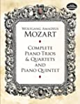 Complete Piano Trios and Quartets and...