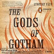The Gods of Gotham | [Lyndsay Faye]