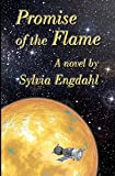Promise of the Flame (0615314880) by Engdahl, Sylvia