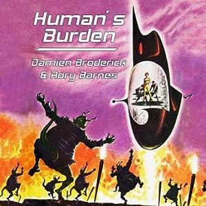 Human's Burden | [Damien Broderick, Rory Barnes]