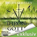 Thron der Götter (Die Thron Trilogie 3) | Brian Staveley