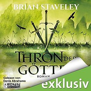 Thron der Götter (Die Thron Trilogie 3) Hörbuch von Brian Staveley Gesprochen von: Denis Abrahams