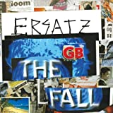 The Fall Ersatz G.B. [VINYL]
