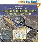 Introducing Tectonics, Rock Structure...