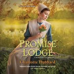Promise Lodge | Charlotte Hubbard