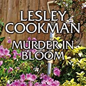 Murder in Bloom: Libby Sarjeant Mystery Series | Lesley Cookman