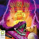 Cairo Jim Amidst the Petticoats of Artemis | Geoffrey McSkimming