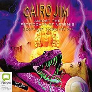 Cairo Jim Amidst the Petticoats of Artemis Audiobook
