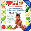 Annabel Karmel's New Complete Baby & Toddler Meal Planner - 4th Edition by Karmel, Annabel 4th (fourth) Revised Edition (2004)