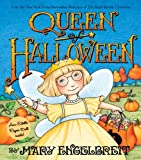 Queen of Halloween (Ann Estelle Stories) (0060081902) by Engelbreit, Mary