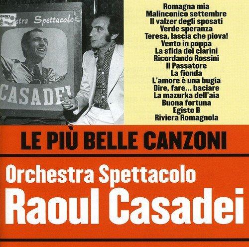 Le Piu' Belle Canzoni Orchestra Spettacolo Raoul Casadei