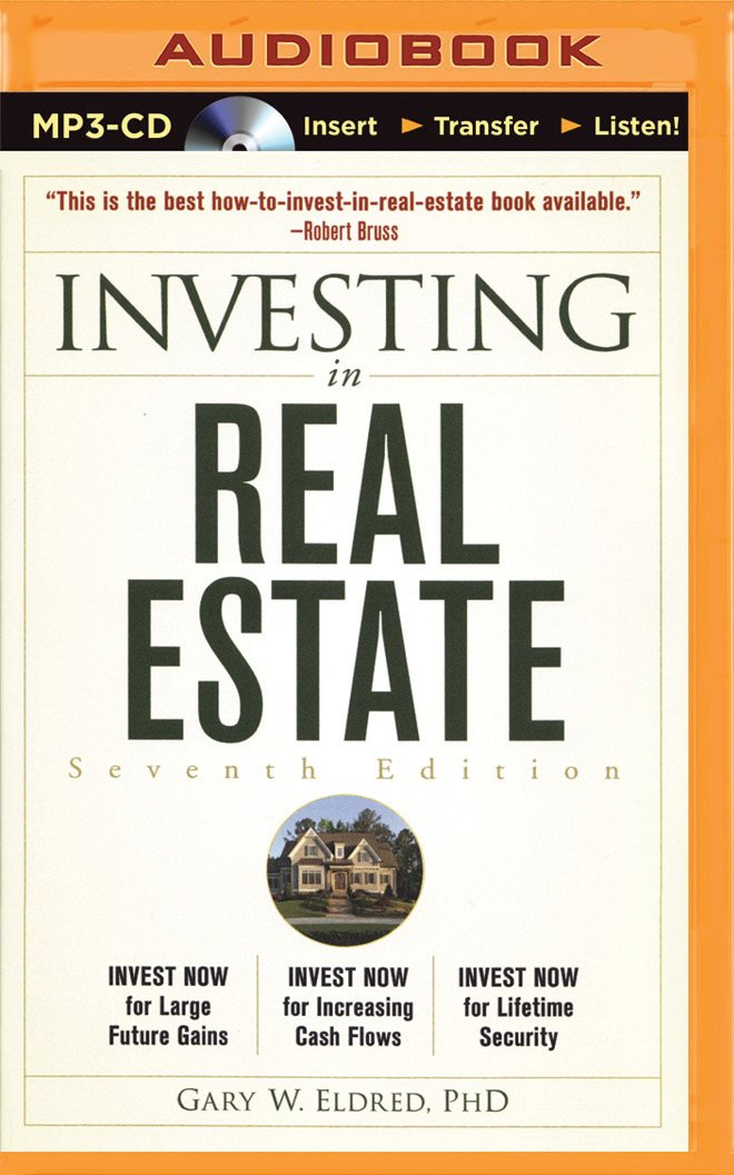 Investing in Real Estate: Gary W. Eldred, Katherine Gibson ...