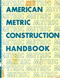 img - for American Metric Construction Handbook book / textbook / text book