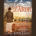 With Each New Dawn | Gail Kittleson