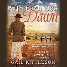 With Each New Dawn | Livre audio Auteur(s) : Gail Kittleson Narrateur(s) : Gwyn Olson