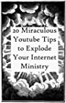 20 Miraculous Youtube Tips to Instant...